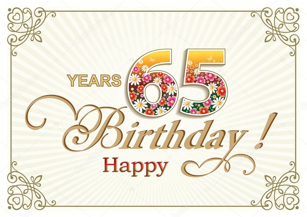 Auguri Di Buon Compleanno 65 Anni.Auguri Di Compleanno Uomo 65 Anni