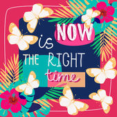 Now is  right time card — Stock Vector