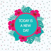 Today is a new day — Stock Vector