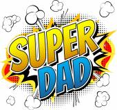 Super dad - Comic book style word. — Stock Vector