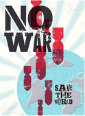 "Retro vector poster ""No war. Save the world"". — Stock Vector"