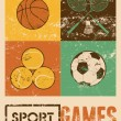 Sport games. Typographic retro grunge poster. Basketball, badminton, football, tennis. Vector illustration. — Stock Vector #72895467