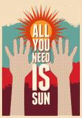 All you need is Sun. Summer typographical retro poster. Vector illustration. — Stock Vector