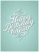 Happy Birthday to you! Calligraphic retro Birthday Card. Vector illustration. — Vetor de Stock