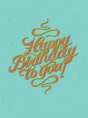 Happy Birthday to you! Calligraphic retro Birthday Card. Vector illustration. — Stock Vector