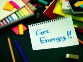Somebody Left the Message on Your Working Desk; Get Energy — Stock Photo