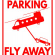 """Sign """"No parking - Fly away zone"""" — Stock Vector #69747151"""