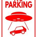 """Sign """"No parking - UFO Evacuation"""" — Stock Vector #71209171"""