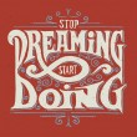 Stop dreaming - start doing — Stock Vector #73350929