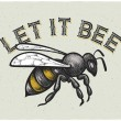 Постер, плакат: Funny quote Let it bee