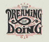 Stop dreaming - start doing — Stockvektor