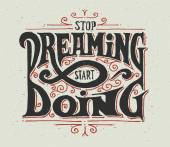 Stop dreaming - start doing — Stock Vector