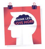 Tekst denk dat minder liefde meer op de hersenen. — Stockvector
