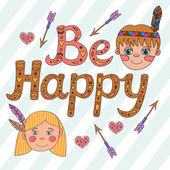 Be happy lettering Greeting Card. — Stock Vector