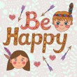 Be happy lettering Greeting Card — Stock Vector #70503781