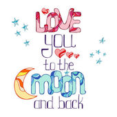 Love you to the moon and back — Stock Vector