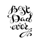 Best Dad Ever. — Stock Vector