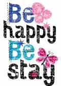 Vector text be happy be stay on the white background — Stockvektor