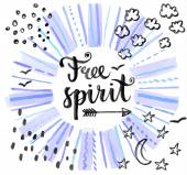 Free spirit. Hand drawn background — Stock Vector