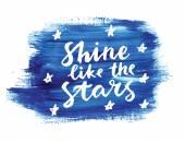 Shine like the stars. — Stock Vector