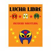 Lucha Libre - wrestling  spanish text - Mexican wrestler mask - poster — Stock Vector