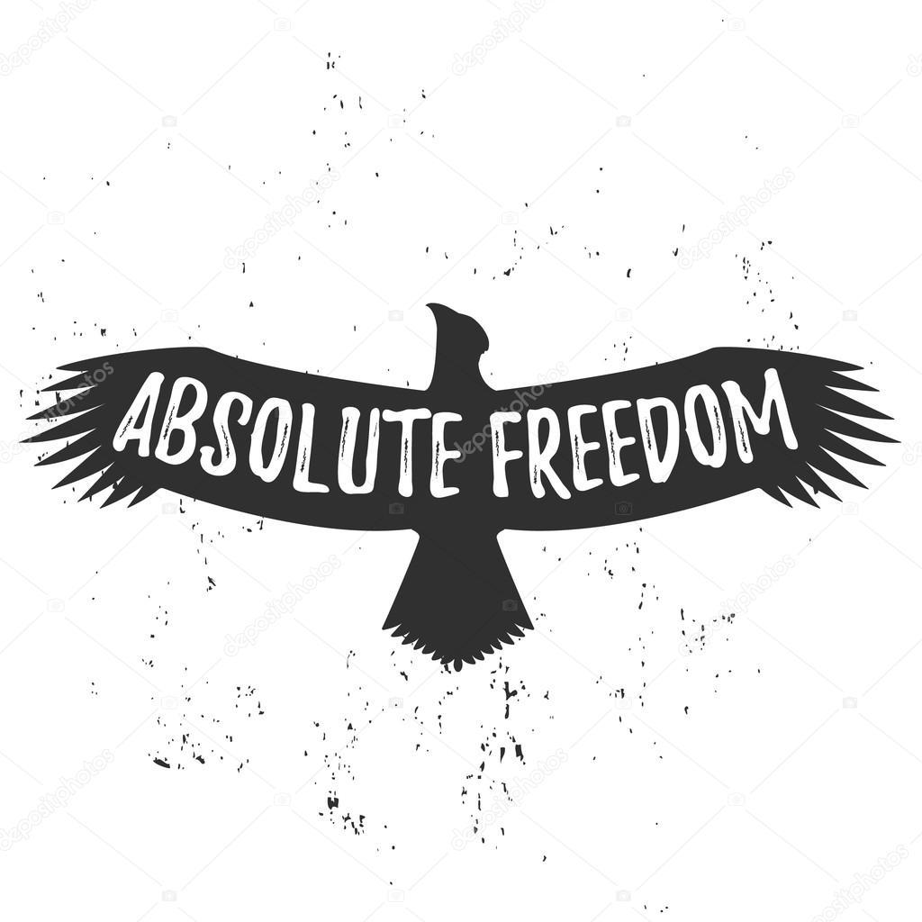 Ecriture d 39 une libert absolue eagle vintage avec lettre dessin la main image vectorielle - Treehouses the absolute freedom ...