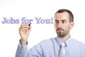 Jobs for you — Stock Photo