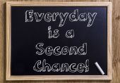 Everyday is a Second Chance! — Stock Photo