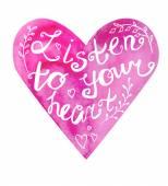 Listen to your heart lettering — Stock Vector