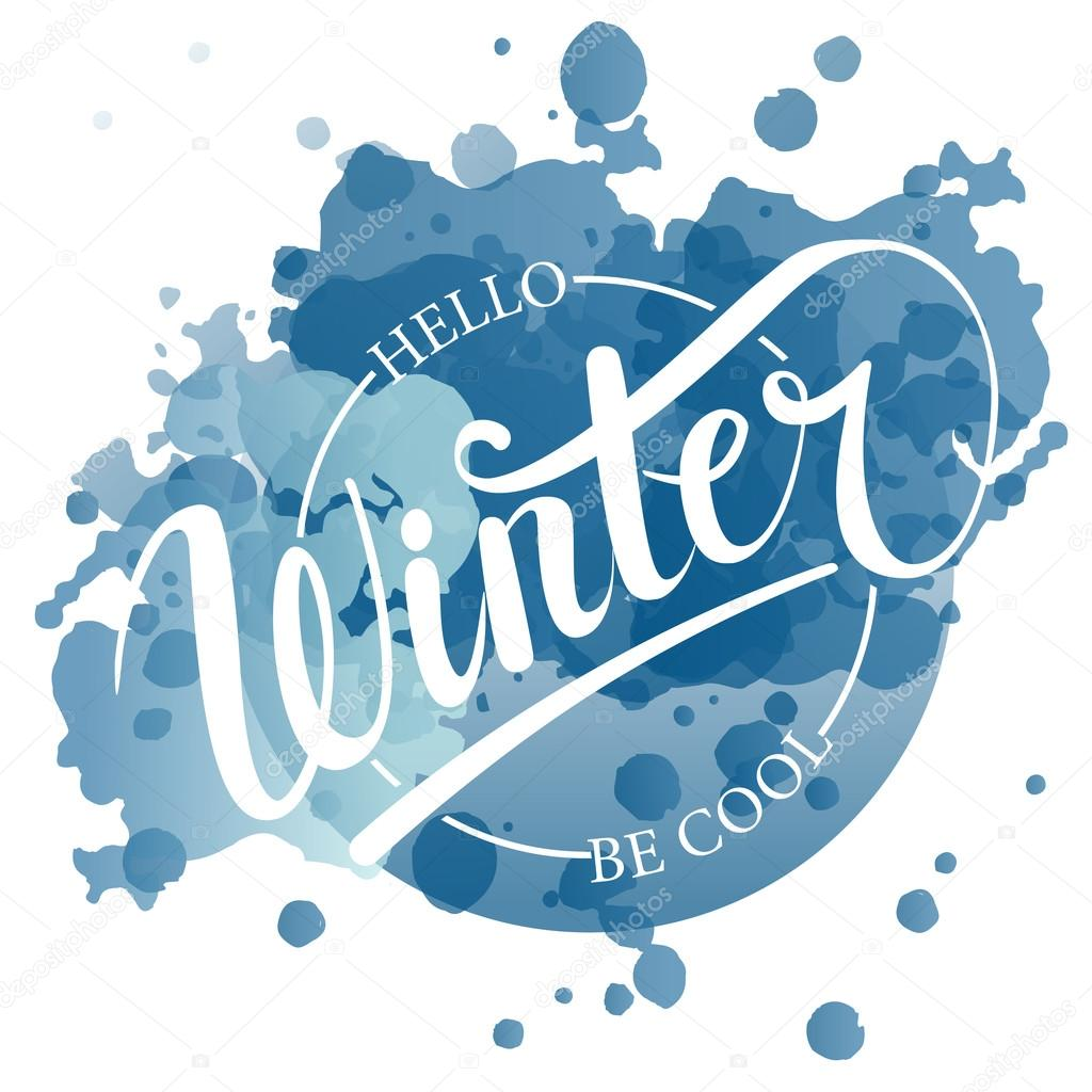 hello winter be cool text winter background stock vector winter background snowflakes vector card design calligraphy winter typography winter card banner or flyer template vector by svetana kurako