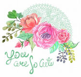 Floral background Watercolor floral bouquet for beautiful design with text -  you are so cute