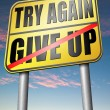 Постер, плакат: Never give up try again