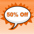 Постер, плакат: Fifty Percent Off Means Message Advertisement And Signboard