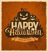 Happy halloween pumpkin message design vintage grunge background vector illustrations