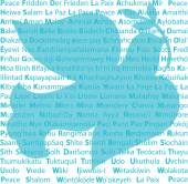 A silhouette of a dove carrying an olive branch over words meaning PEACE in several different languages
