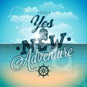 Vector typography design element for greeting cards and posters Say yes to new adventures inspiration quote on ocean landscape background Eps 10 illustration