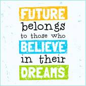 Vector modern design hipster illustration with phrase Future belongs to those who believe in their dreams