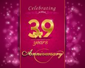 39 year anniversary celebration sparkling card 39st anniversary vibrant background - vector eps10