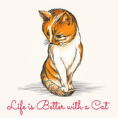 Red kitten in sketch style with wording life is better with a cat Free font used