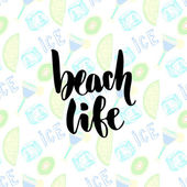 Summer cocktails background Vector hand lettering beach life poster Handwritten calligraphy