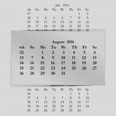 Vector illustration of a calendar month for 2016 pages in August against the background of the previous month and next month Week starts on Sunday The image can be applied to any image