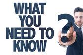 Text: Was müssen Sie wissen