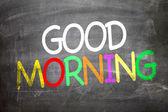 Dobré ráno, napsané na tabuli