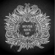 Постер, плакат: Motivation Never give up in ethnic frame