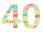 Colorful word cloud for celebrating a 40 year birthday or anniversary