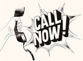 Call Now! Typographic retro grunge poster Hand holds a telephone receiver Vector illustration