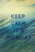 Immagine di parola mantenere calma e sua lunedì su fondo astratto