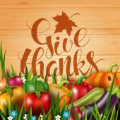 Thanksgiving Day card with photo realistic vector vegetables on the wood background Handwritten calligraphy inscription Give thanks and maple leaf Modern calligraphy 3D effect Food card with natural product