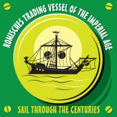 Sail through the centuries. Romisches trading vessel of the imperial age. Vector  illustration