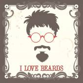 Fashion hipster style vector illustration mustache beard and hairstyle hipster in glasses I Love Beards